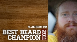 Jon also won Best Beard Champion in 2011 and helped start the Aggieland Beard and Mustache Club in 2012!