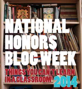 2014 National Honors Blog Week