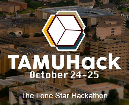 TAMUHack, October 24-25, The Lone Star Hackathon