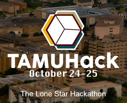 TAMUHack, October 24-25, The Lone Star Hackathon